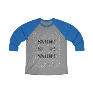 3/4 Sleeve Tee | Snow Snow Snow | Unisex Multiple Colors | Christmas Apparel | All For Xmas
