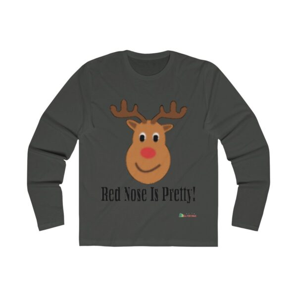 Long Sleeve Crew Shirt | Red Nose Is Pretty - Men Unisex | Multiple Colors | Christmas Apparel | All For Xmas